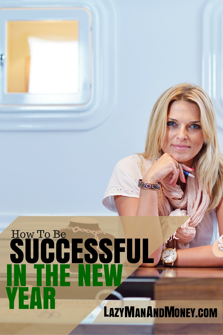 how to be successful in the new year - How To Be Successful in the New Year