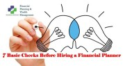 1523227582 521 7 checks 6 questions before hiring financial planner part 1 - 7 Checks 6 Questions- Before Hiring Financial Planner Part 1