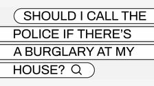 should i call the police if theres a burglary at my house - Should I Call The Police If There's A Burglary At My House?